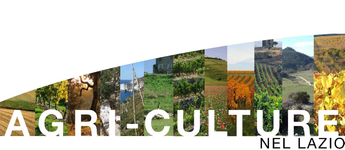 """Convegno """"Agri-Culture nel Lazio. Tutela e valorizzazione del patrimonio rurale"""""""