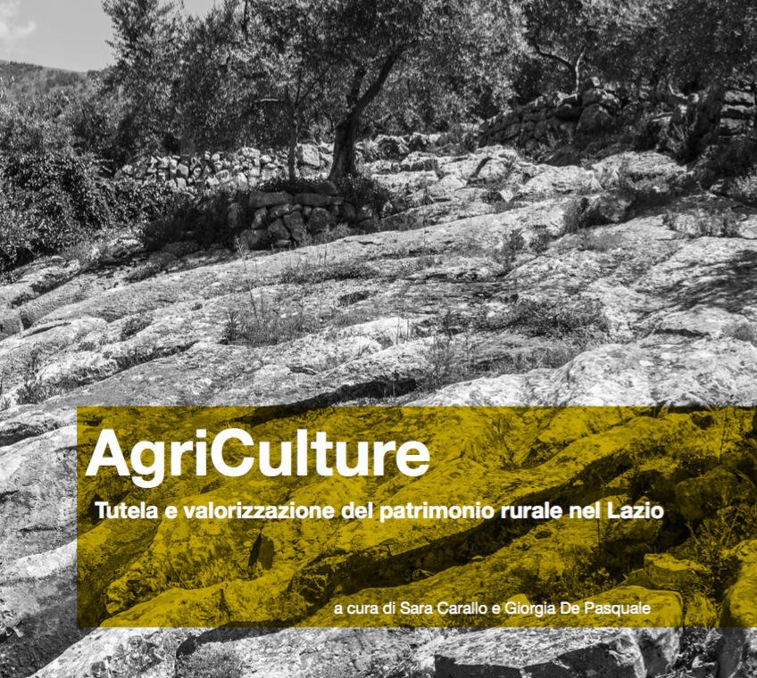 Agriculture. Tutela e valorizzazione del patrimonio rurale nel Lazio